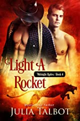 Light a Rocket (Midnight Rodeo Book 4)