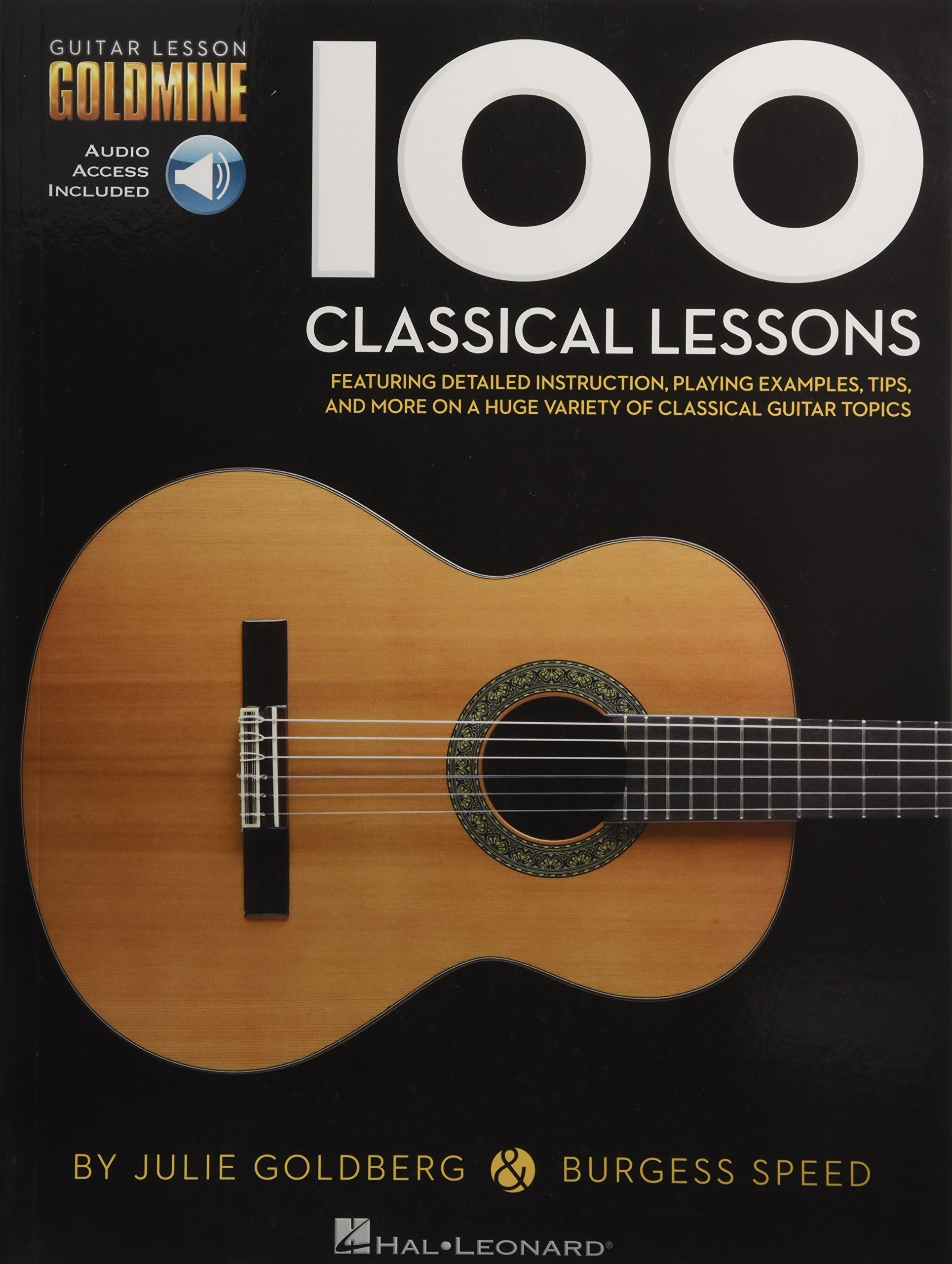 100 Classical Lessons: Guitar Lesson Goldmine Series: Burgess Speed, Julie  Goldberg: 9781495020087: Amazon.com: Books