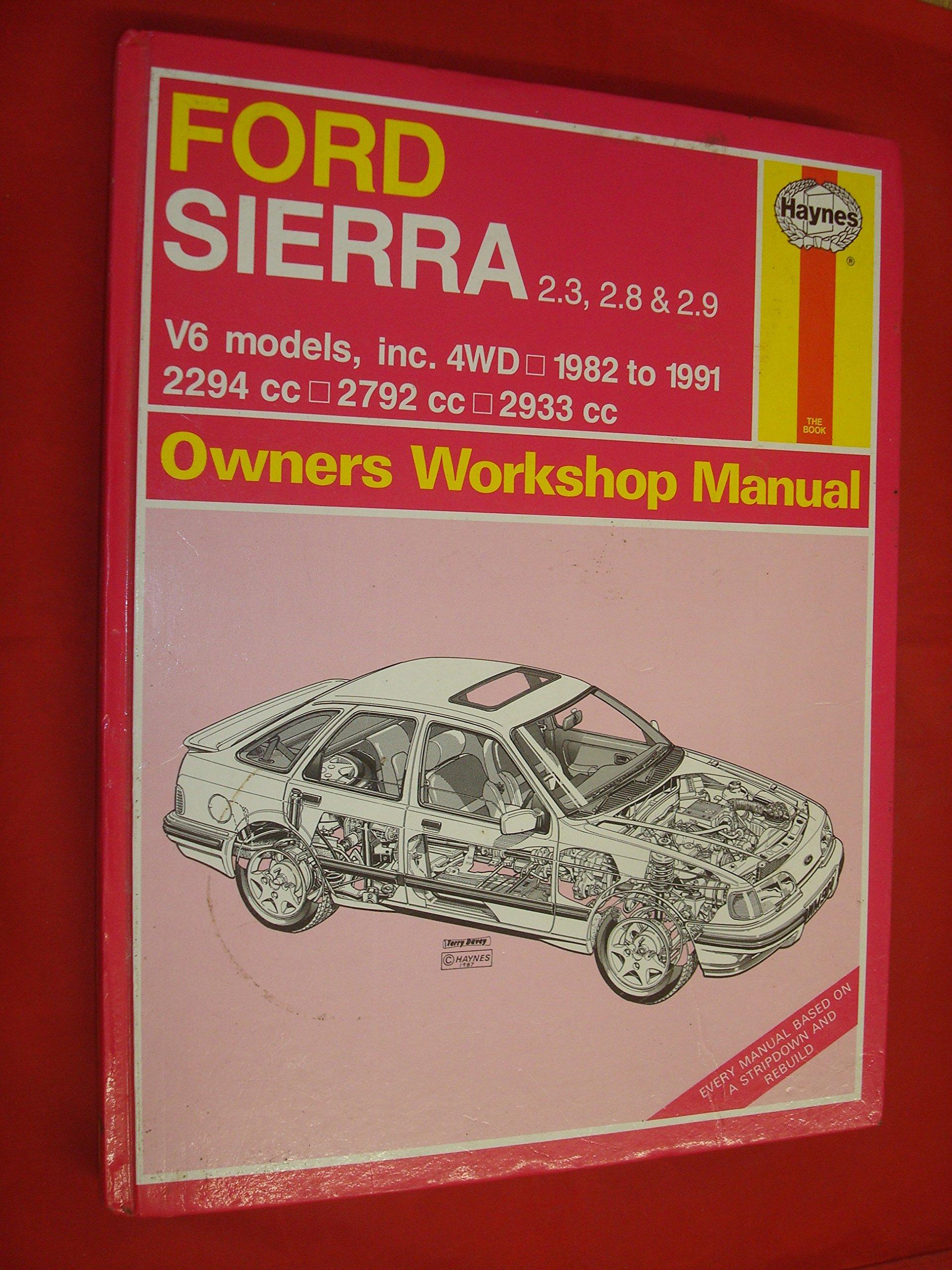 Ford Sierra V6 Owners Workshop Manual (Haynes Owners Workshop Manuals): A.  K. Legg: 9781850105824: Amazon.com: Books