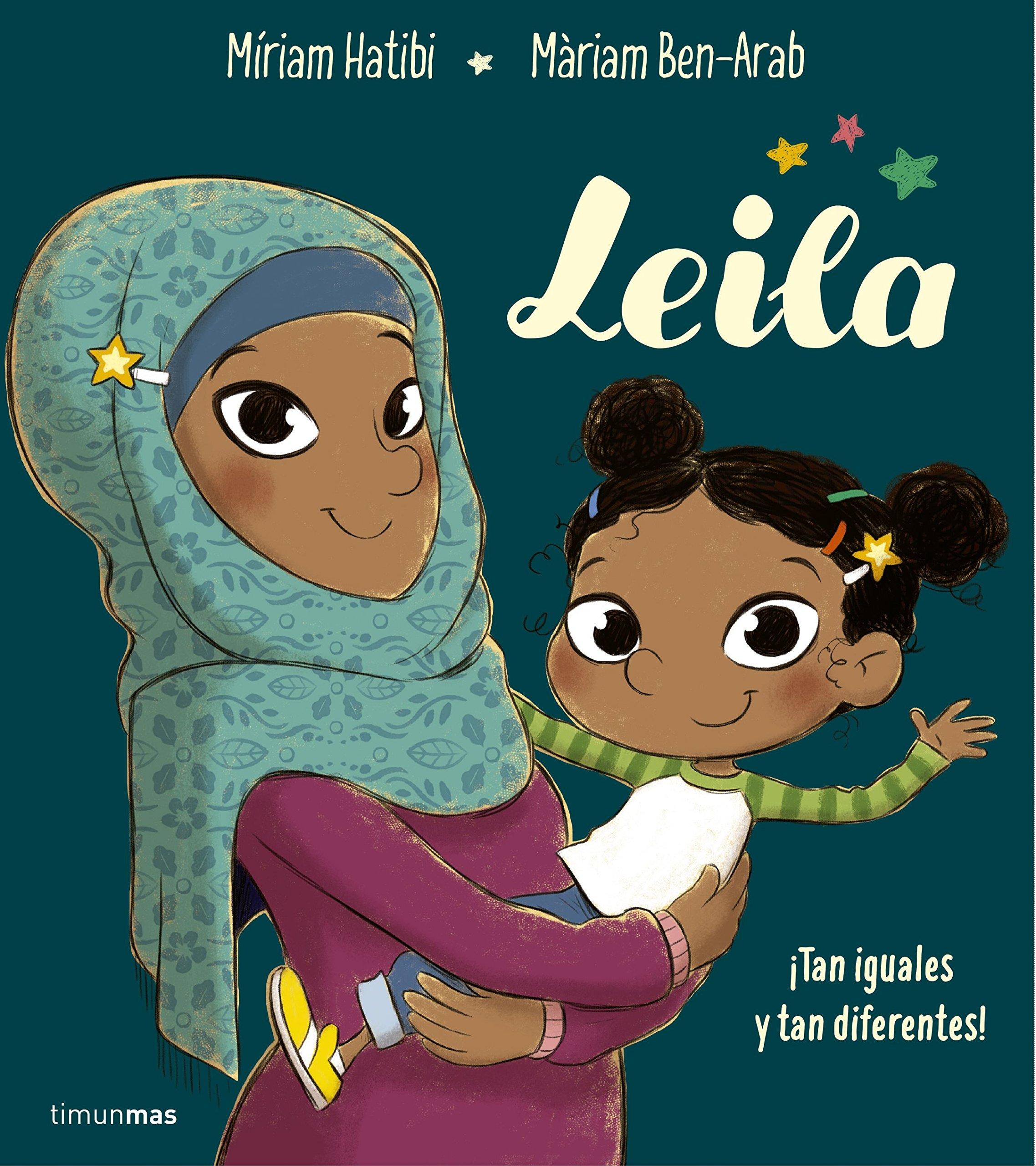 Leila (Cuentos para regalar): Amazon.es: Hatibi, Míriam, Ben-Arab ...