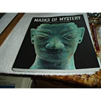 Masks of Mystery: Ancient Chinese Bonzes from Sanxingdui