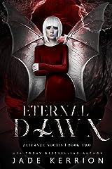 Eternal Dawn (Aeternae Noctis Book 2) Kindle Edition