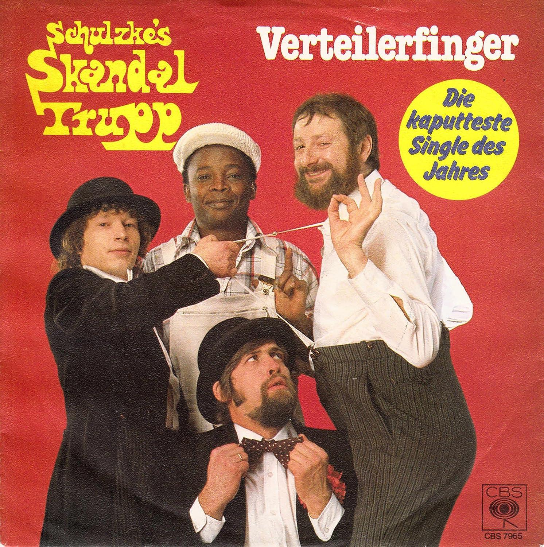 Schulzke´s Skandal Trupp / Verteilerfinger / Die