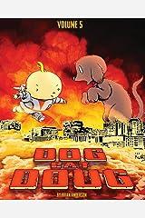 Dog eat Doug Volume 5: Favorite Funny Dog Comics Kindle Edition