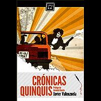 Crónicas quinquis: Crónica negra (Spanish Edition)