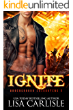 Ignite: (a paranormal shifter / rock star romance) (Underground Encounters Book 4)