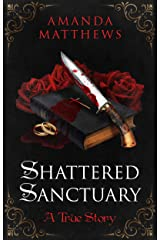 Shattered Sanctuary Kindle Edition
