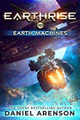 Earth Machines (Earthrise Book 10) Kindle Edition