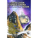The 2020 Look at Space Opera Book