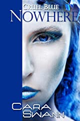 Cruel Blue Nowhere Kindle Edition