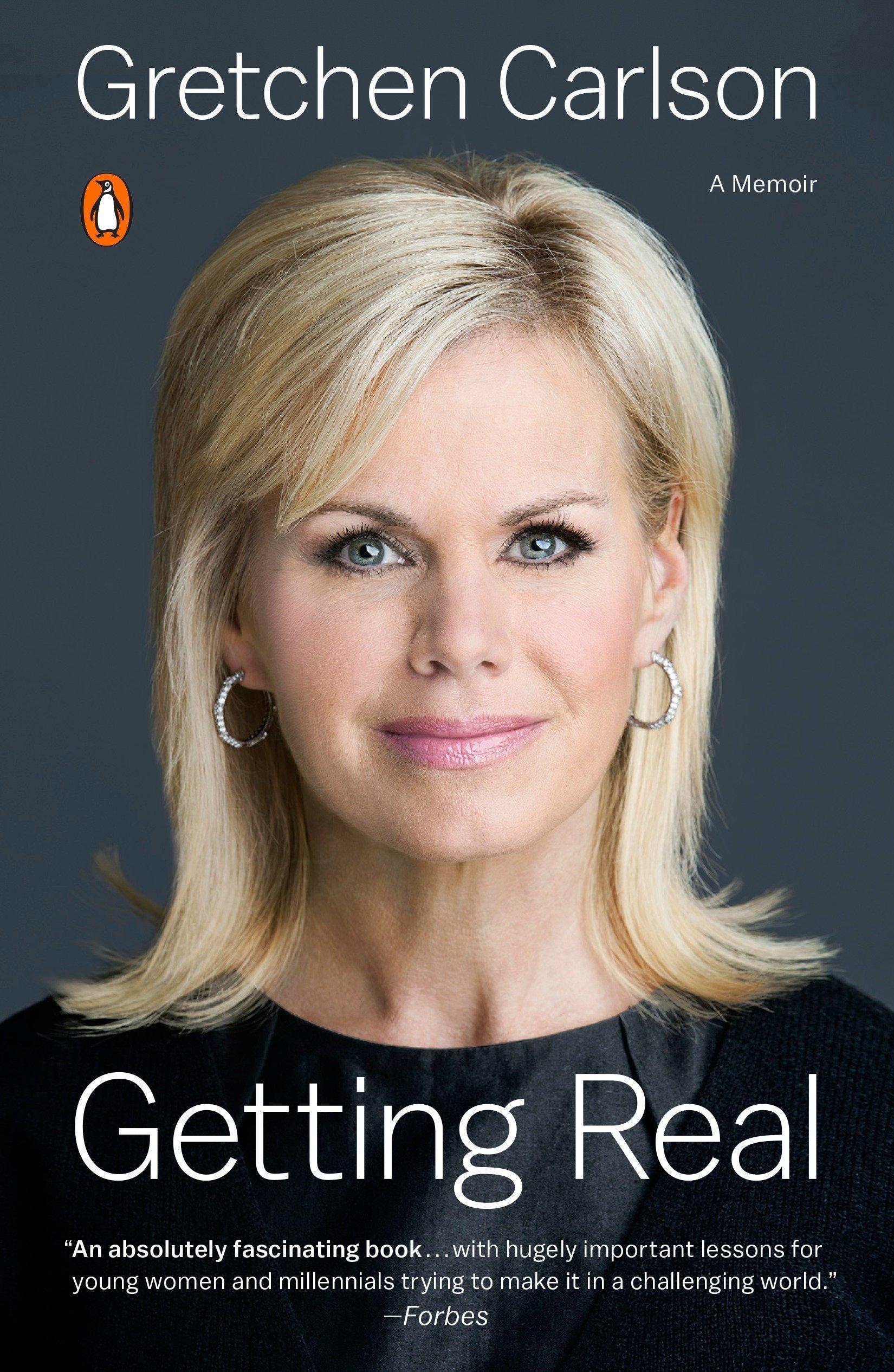 Getting Real Gretchen Carlson 9780143109242 Amazoncom Books
