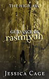 Guidance of Rasmiyah (The High Arc Book 2)