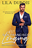 San Francisco Longing: Billionaire Club Secret Society Romance (San Francisco Trilogy Book 1) (English Edition)