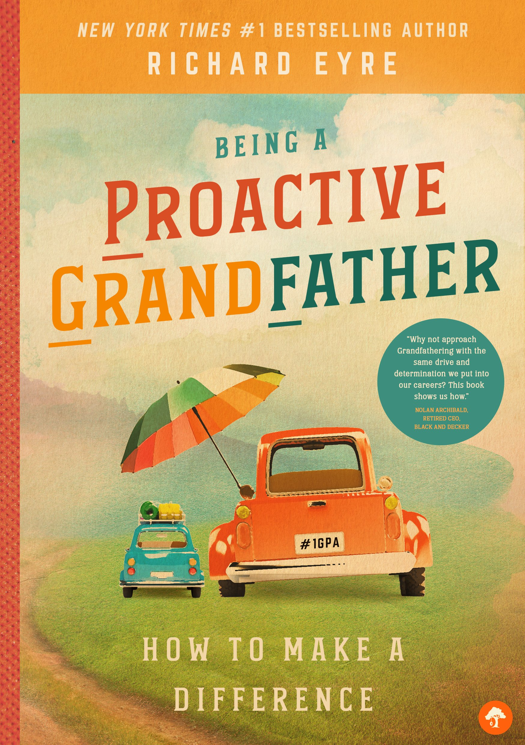 Read Online Being a Proactive Grandfather: How to Make a Difference pdf