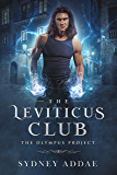 The Leviticus Club (The Olympus Project Book 1)