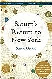 Saturn's Return to New York: A Novel