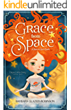 Grace From Space: A Race to Save Earth: Dream Catcher Series Book One
