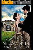 Lord Sawbridge Seeks a Wife