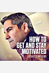 How to Get and Stay Motivated Audible Audiobook