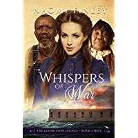 Whispers of War (The Livingston Legacy Book 3)