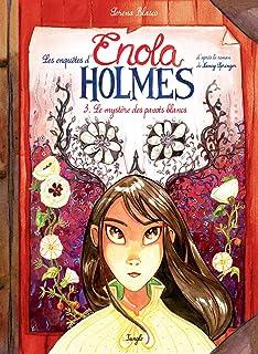 Les enquêtes d'Enola Holmes, Tome 3 : Le mystère des pavots