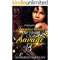 Incarcerating the Heart of A Savage 3