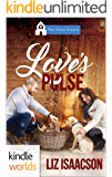 First Street Church Romances: Love's Pulse (Kindle Worlds Novella) (Sweet Grove Professionals Book 1)