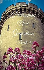 The Horsemen Next Generation: Book 5