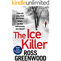 The Ice Killer: A gripping, chilling crime thriller that you won't be able to put down (The DI Barton Series)