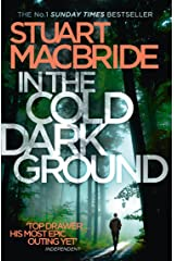 In the Cold Dark Ground (Logan McRae, Book 10) Kindle Edition