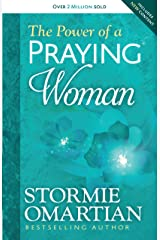The Power of a Praying® Woman Kindle Edition