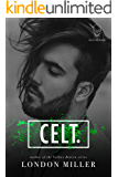 Celt. (Den of Mercenaries Book 2)