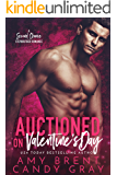 Auctioned on Valentine's Day: A Second Chance Stepbrother Romance