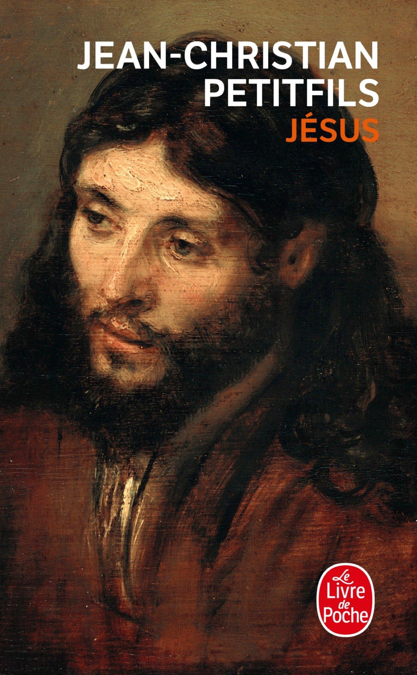 Jésus Poche – 10 avril 2013 Jean-Christian Petitfils Le Livre de Poche 2253167495 Antiquité