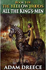 All The King's-Men (The Yellow Hoods, 3)