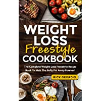 Weight Loss Freestyle Cookbook: The Complete Weight Loss Freestyle Recipe Book To...
