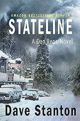 STATELINE: A Crime Thriller (Dan Reno Series Book 1) Kindle Edition