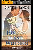 Her Fake Island Wedding (Island Escapes Book 3)