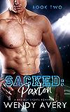 Sacked: Paxton: (A Bad Boy Sports Romance) Book 2