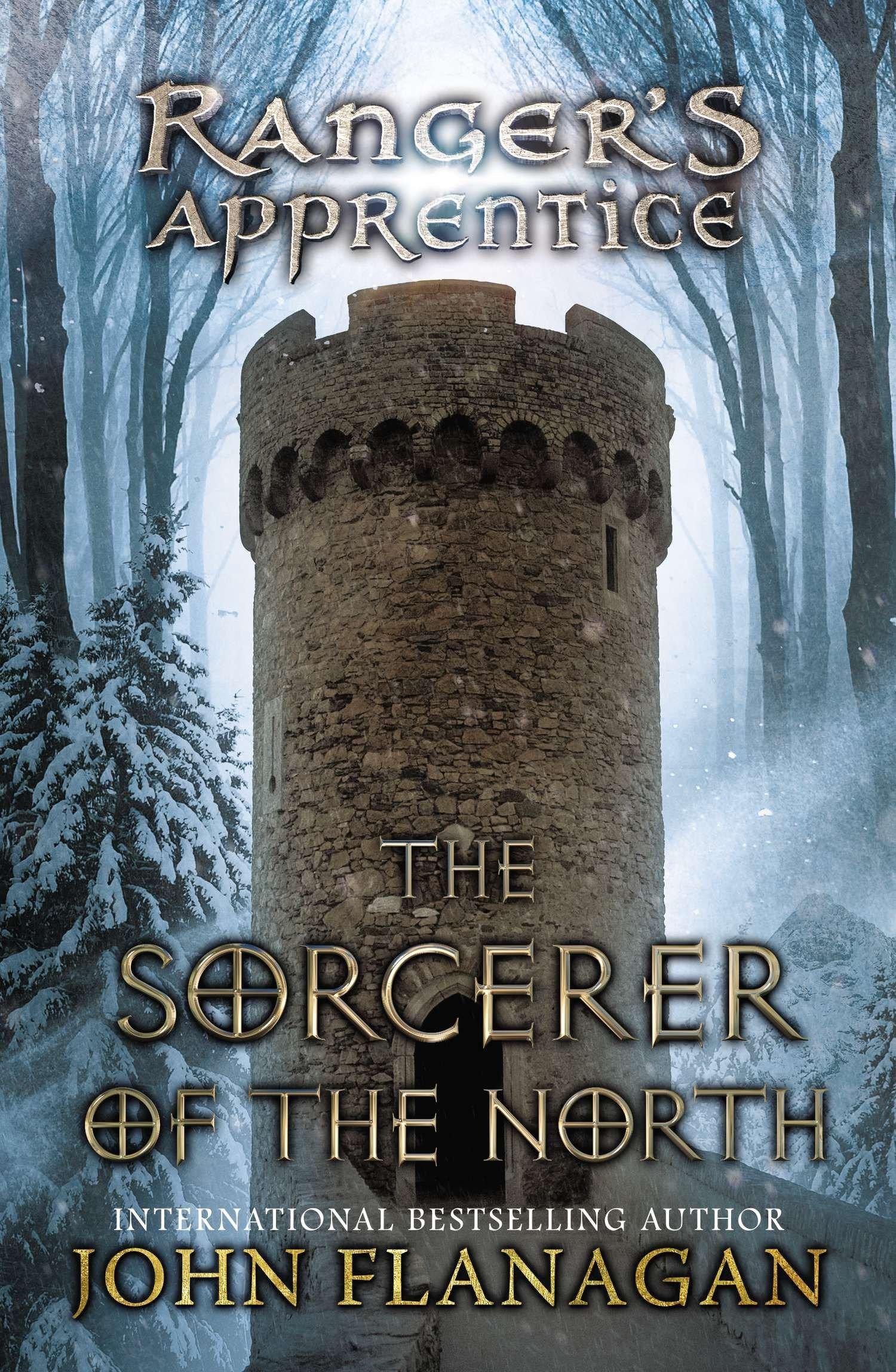 Ranger's Apprentice: The Sorcerer in the North - John Flanagan