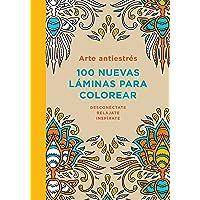 Arte antiestrés 100 nuevas láminas para colorear