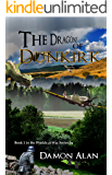 The Dragons of Dunkirk (Worlds at War Book 1)