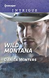 Wild Montana (Harlequin Intrigue)