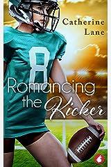 Romancing the Kicker Kindle Edition