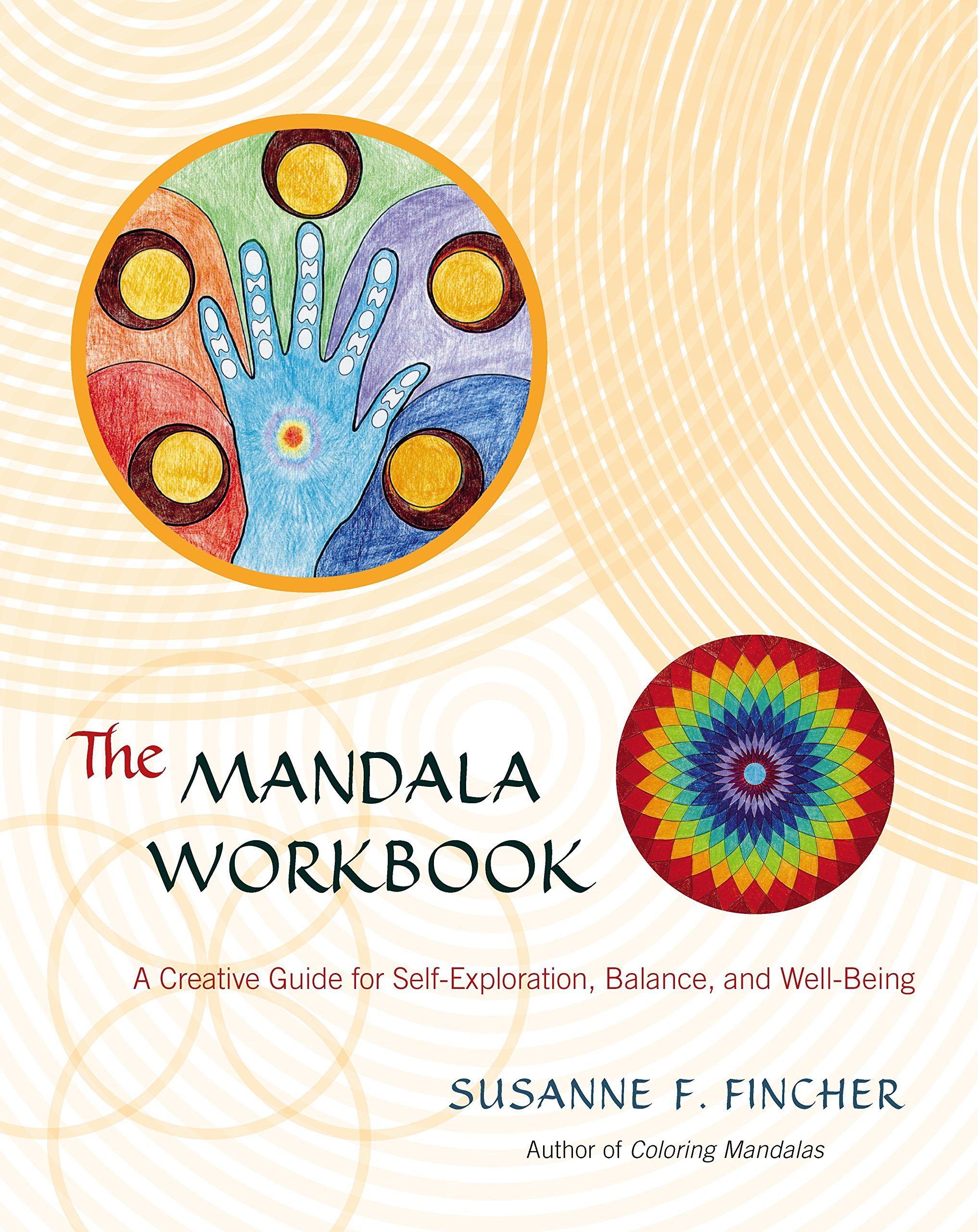The Mandala Workbook: A Creative Guide for Self-Exploration, Balance, and Well-Being by Brand: Shambhala