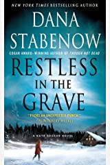 Restless in the Grave: A Kate Shugak Novel (Kate Shugak Novels Book 19) Kindle Edition