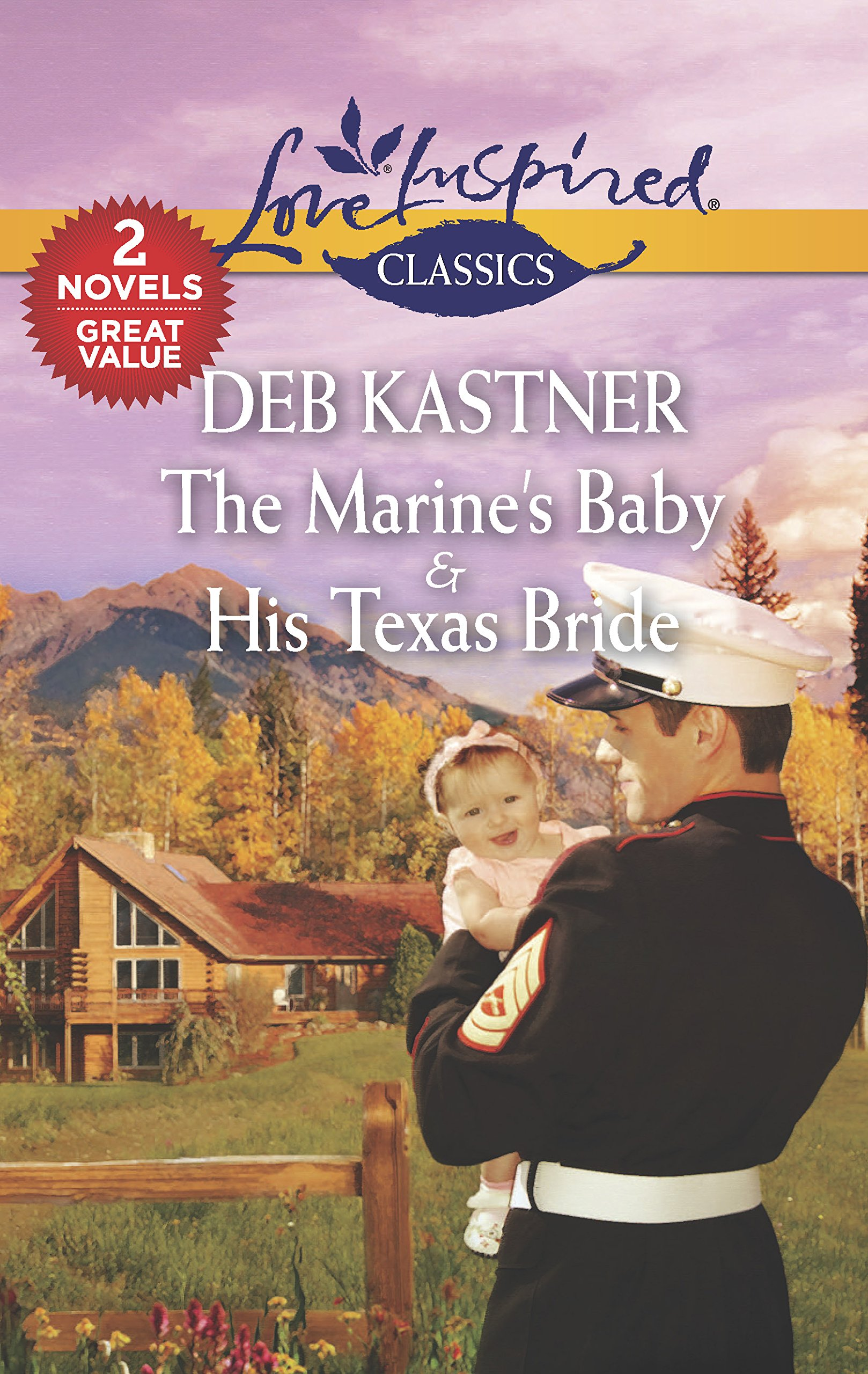 Read Online The Marine's Baby & His Texas Bride (Love Inspired Classics) PDF