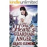 His Heart's Guardian Angel: An Inspirational Historical Romance Book