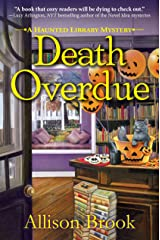 Death Overdue: A Haunted Library Mystery Kindle Edition