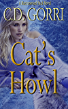 Cat's Howl: A Macconwood Pack Novel (The Macconwood Pack Series Book 2)